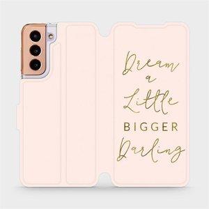 Flipové pouzdro Mobiwear na mobil Samsung Galaxy S21 5G - M014S Dream a little