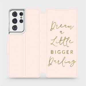 Flipové pouzdro Mobiwear na mobil Samsung Galaxy S21 Ultra 5G - M014S Dream a little